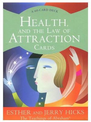 Health And The Law Of Attraction Oracle Cards By Esther & Jerry Hicks