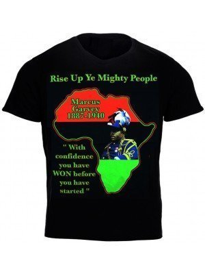 """Rise Up Ye Mighty People"" Marcus Garvey Shirt - Black (Assorted Sizes)"
