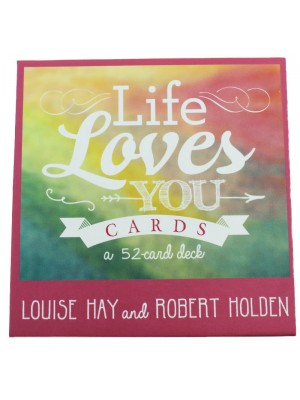 Life Loves You Card By Louise Hay & Robert Holden