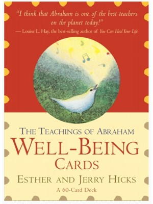 The Teachings of Abraham Well-Being Cards By Esther & Jerry Hicks