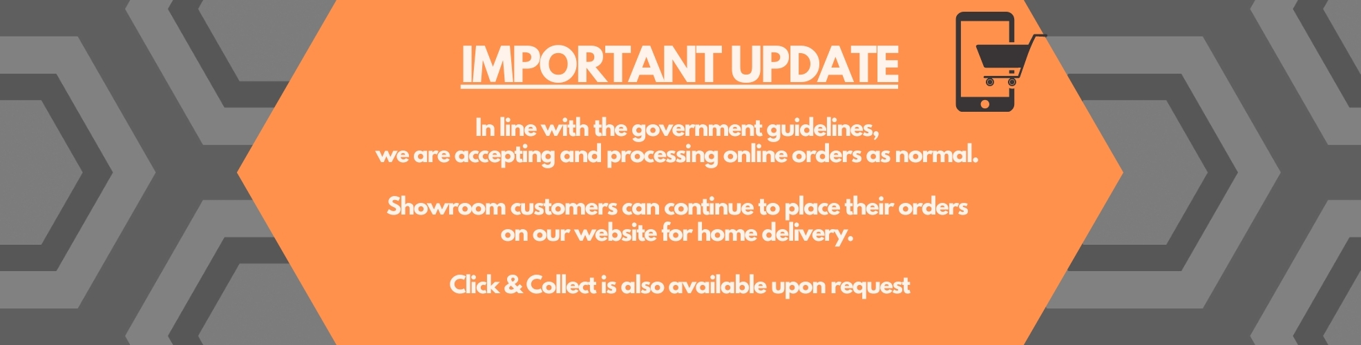IMPORTANT UPDATE: In line with the government guidelines, we are accepting and processing online orders as normal. Showroom customers can continue to place their orders on our website for home delivery. Click & Collect is also available upon request.