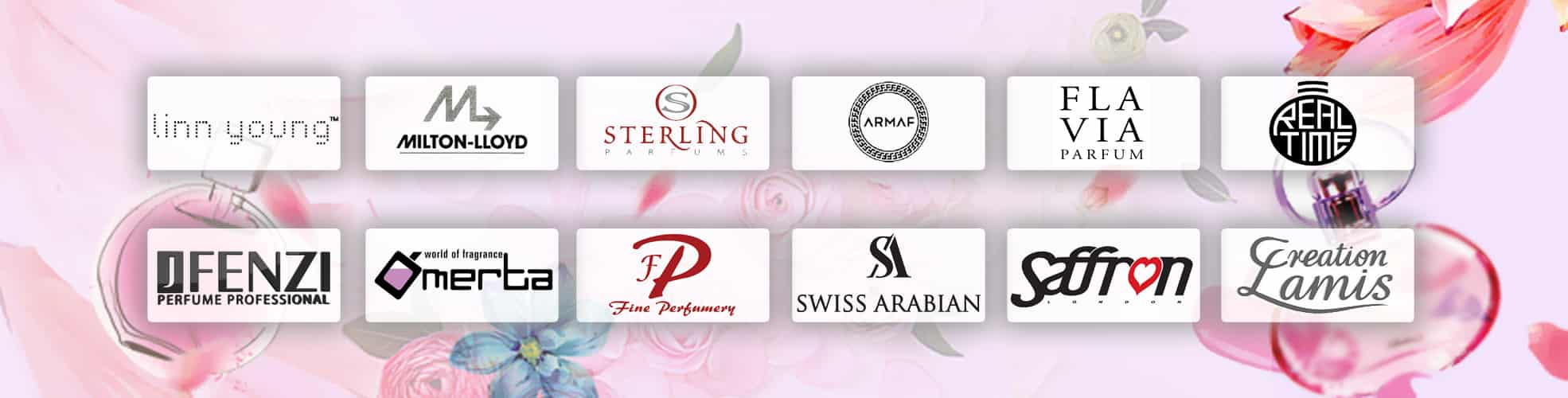Linn, young, Milton Lloyd, Sterling Parfums, ARMAF, FLAVIA Parfum, Real Time, JFenzi Perfume Professional, Omerta World of Fragrance, Fine Perfumery, Swiss Arabian, SAPIL, Saffron London, Creation Lamis, Perfume, Fragrance, Apollo Wholesale.