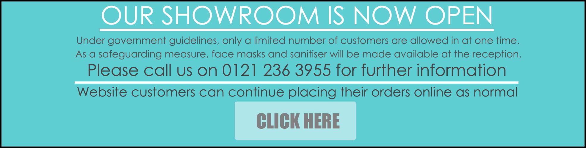 Showroom Now open for walk-in customers