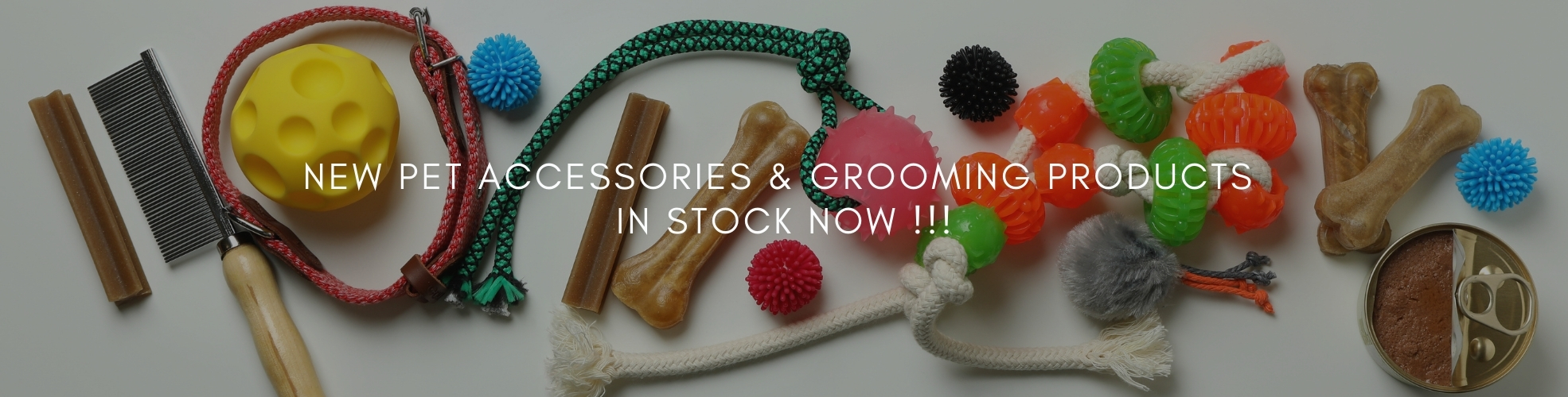New Wholesale Pet Accessories and Pet Grooming Products in stock now.