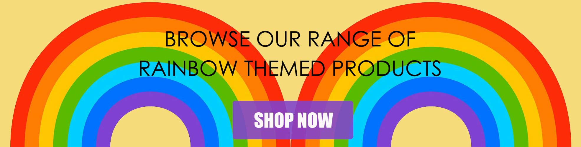 Browse our range of rainbow themed products
